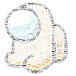 cute gold baby among us :) word cloud art