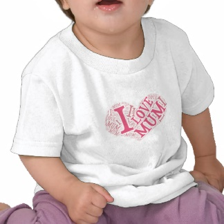 I Love Mum infant t-shirt
